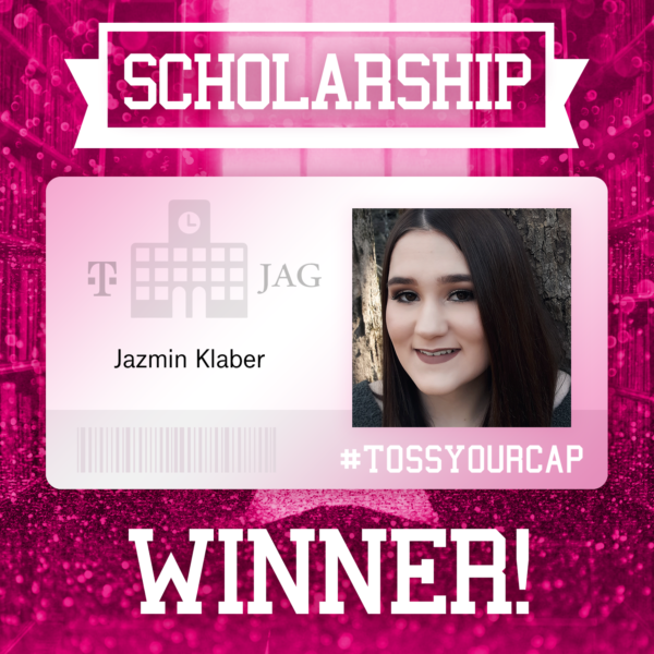 Poster announcing Jazmine Klaber as a scholarship winner with hashtag tossyourcap